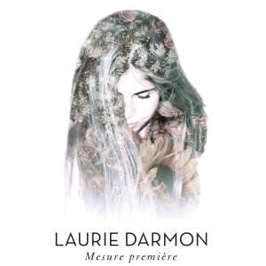 Laurie Darmon - Mesure première