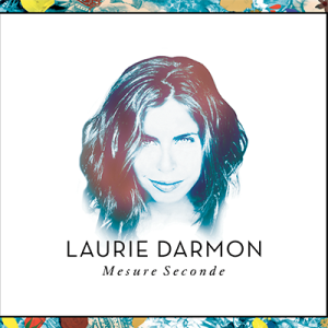 Laurie Darmon - Mesure Seconde
