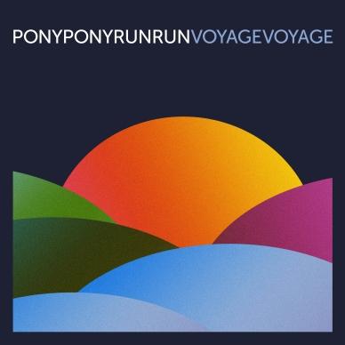 Pony Pony Run Run - Voyage Voyage.jpg