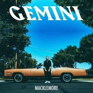 Macklemore - Gemini